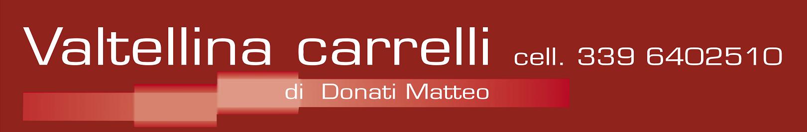 Valtellina Carrelli